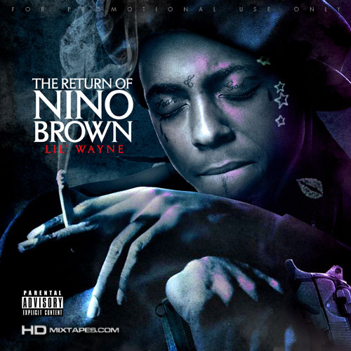 Lil Wayne The Return Of Nino Brown