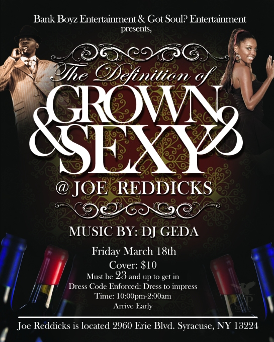 dj geda presents his grown and sexy event  joe reddicks feb 2011 flyer y hakim griffin and griffin productions
