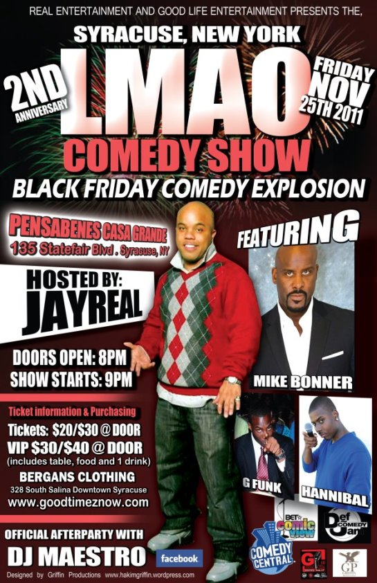 LMAO 2nd year anniversary show in syracuse new york designed by hakim griffin and griffin productions