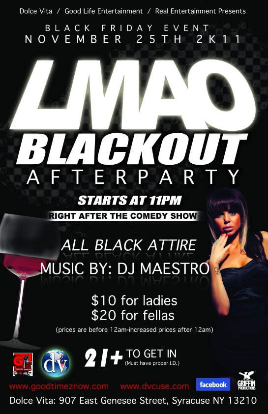 blackout after party real ent. good life ent. hakim griffin griffin productions