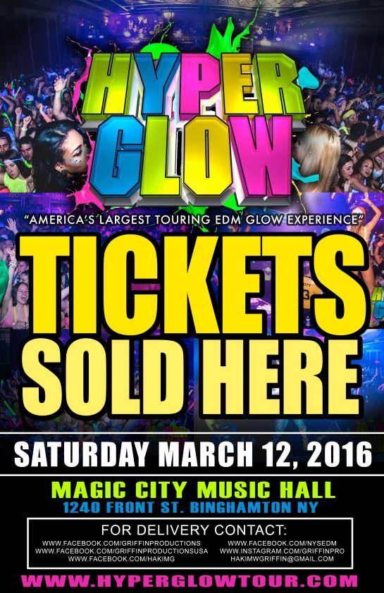 hyperglow 11x17 ticket sold here poster