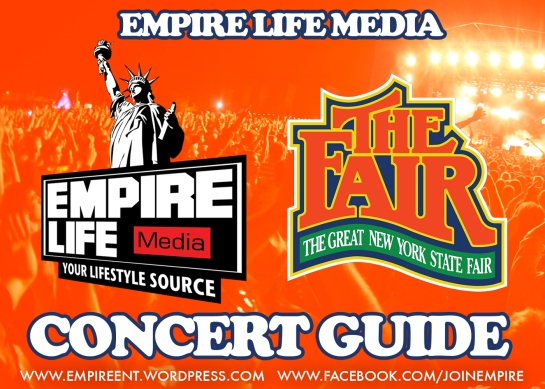 EMPIRE LIFE MEDIA CONCERT GUIDE NYS FAIR